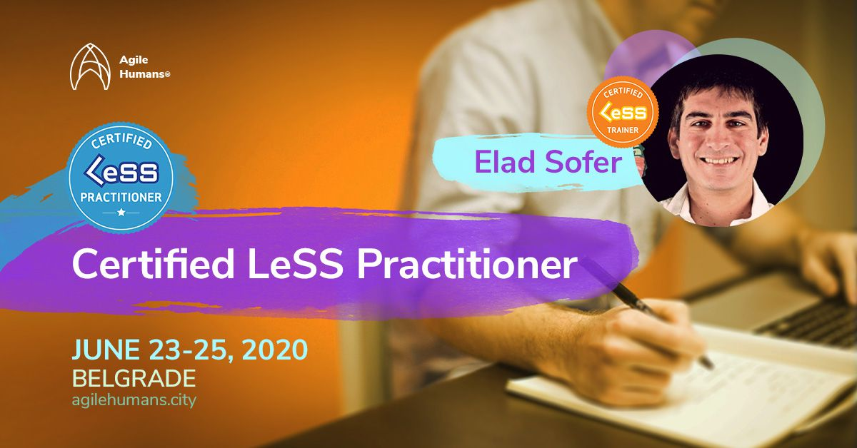 Certified LeSS Practitioner Agile Humans